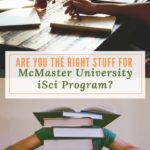 Are You the Right Stuff for McMaster University iSci Program?