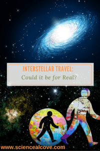 Interstellar Travel- Could it Be for Real?-https://sciencealcove.com/2015/01/interstellar-travel-real-2/