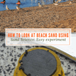How to Look at Beach Sand using Sand Science: Easy experiment