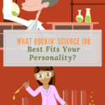 What Rockin' Science Job Best fits Your Personality?