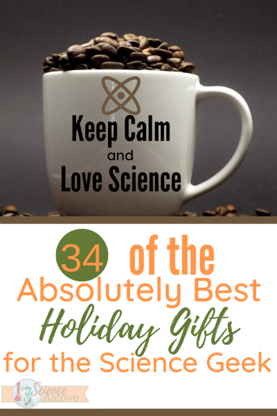34 of the Absolutely Best Holiday Gifts for the Science Geek