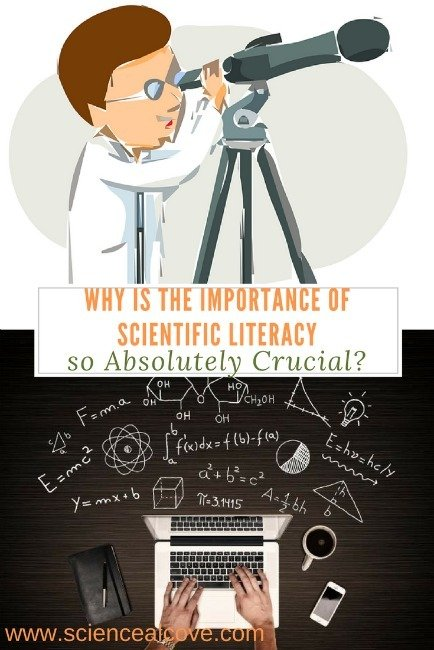 Why is the Importance of Scientific Literacy so Absolutely Crucial?
