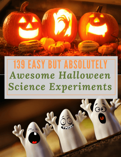 139 Easy But Absolutely Awesome Halloween Science Experiments -https://sciencealcove.com/2017/10/easy-and-awesome-halloween-science-experiments/