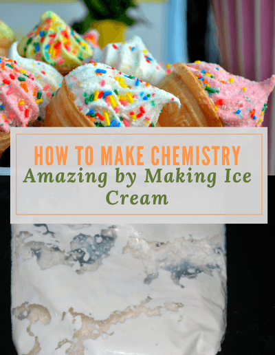 How to Make Chemistry Amazing by Making Ice Cream-https://sciencealcove.com/2018/04/how-to-make-chemistry-amazing-by-making-ice-cream/