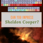 Take this Science Quiz: Can You Impress Sheldon Cooper?