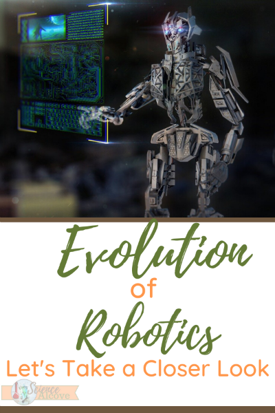 Evolution of Robotics – Let's Take a Closer Look